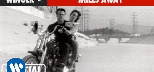 """25 Years Ago in the Nineties: Winger """"Miles Away"""""""